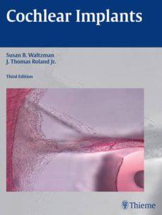 E-books descarga gratuita para móvil COCHLEAR IMPLANTS (3RD ED.) (Spanish Edition) de SUSAN B. WALTZMAN, J. THOMAS ROLAND JR.