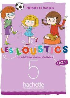 Libros de computadora gratis en línea para descargar LES LOUSTICS 6 NIVELES VOL.5 ALUMNO+EJERCICIOS+CD 9782017053637 de  (Spanish Edition)