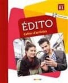edito, niveau b1: cahier d activités (incluye cd)-marie-pierre baylocq-stephanie bremaud-9782278090037