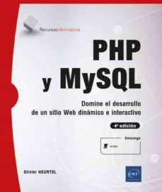 Emprende2020.es Php Y Mysql Domine El Desarrollo De Un Sitio Web Dinámico E Interactivo (4ª Edición) Image