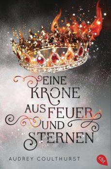 eine krone aus feuer und sternen (ebook)-audrey coulthurst-9783641212537