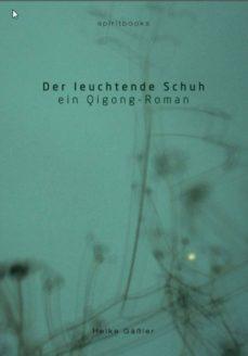 der leuchtende schuh (ebook)-heike gässler-9783944587837