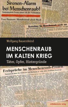 menschenraub im kalten krieg (ebook)-9783954628537