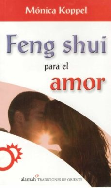 Feng shui para el amor ebook monica koppel descargar - Libros feng shui ...
