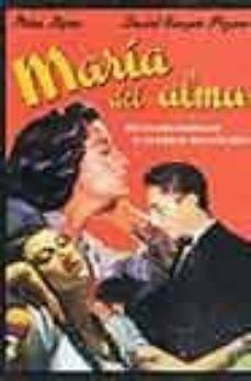 Vinisenzatrucco.it Maria Del Alma: Melodrama Novelado De La Vida De Agustin Lara Image