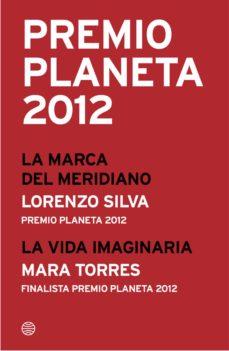 premio planeta 2012: ganador y finalista (pack) (ebook)-lorenzo silva-mara torres-9788408041337
