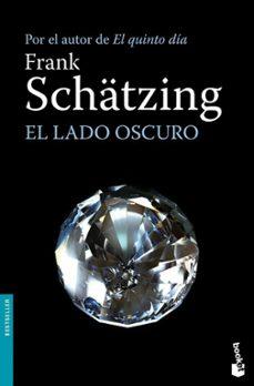 Descargar kindle books a ipad mini EL LADO OSCURO de FRANK SCHATZING  en español