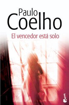 Ebook mobi descargas EL VENCEDOR ESTA SOLO (Spanish Edition) 9788408130437 de PAULO COELHO DJVU