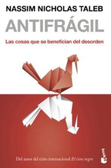 Enmarchaporlobasico.es Antifragil: Las Cosas Que Se Benefician Del Desorden Image