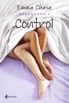 control (enredados 3)-emma chase-9788408152637