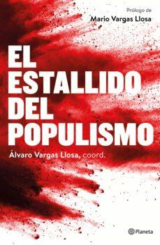 el estallido del populismo-alvaro vargas llosa-9788408172437