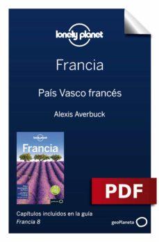 Francia 8 16 País Vasco Francés Ebook Descargar Libro Pdf O Epub 9788408219637