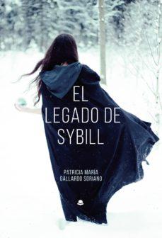 Descargas gratuitas de ebooks de texto EL LEGADO DE SYBILL (Literatura española)
