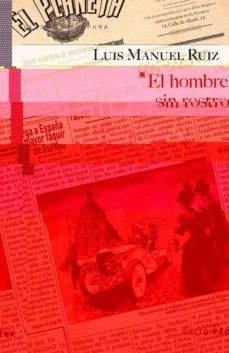 Descargas de libros electrónicos pdb EL HOMBRE SIN ROSTRO de LUIS MANUEL RUIZ 9788415065937