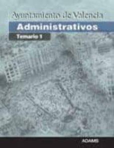Enmarchaporlobasico.es Administrativos Ayuntamiento De Valencia: Temario 1 Image