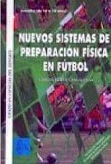 NUEVOS SISTEMAS DE PREPARACION FISICA FUTBOL-JUVENIL (GRADO EN CI ENCIAS DEL DEPORTE) - CARLOS CASCALLANA PEREZ-MARTINEZ | Adahalicante.org