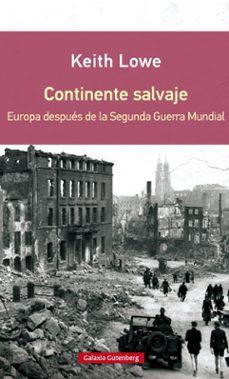 Alienazioneparentale.it Continente Salvaje (Rustica): Europa Despues De La Segunda Guerra Mundial Image