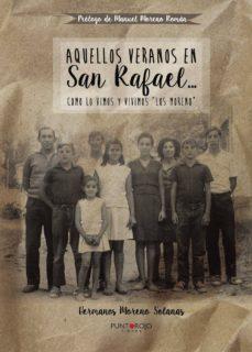 Inciertagloria.es Aquellos Veranos En San Rafael... Image
