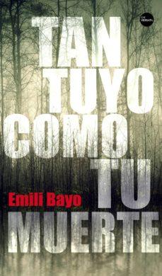 tan tuyo como tu muerte-emili bayo-9788416580637