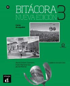 Se descarga online de libros gratis. BITACORA 3  CUADERNO EJERCICIOS NUEVA EDICION B1 MOBI in Spanish