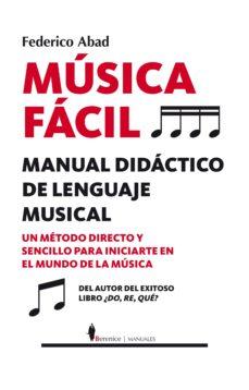 música fácil: manual de iniciación-federico abad-9788416750337