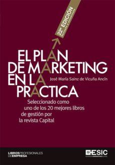 el plan de marketing en la práctica 22ª ed (ebook)-jose maria sainz de vicuña ancin-9788417513337