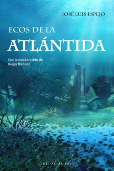 ecos de la atlántida (ebook)-jose luis espejo-9788417760137