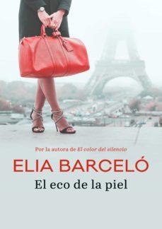 el eco de la piel (ebook)-elia barcelo-9788417771737