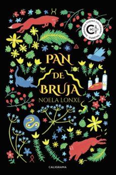 Descargar libros en francés mi kindle (I.B.D.) PAN DE BRUJA (Literatura española) de NOELA LONXE 9788417813437