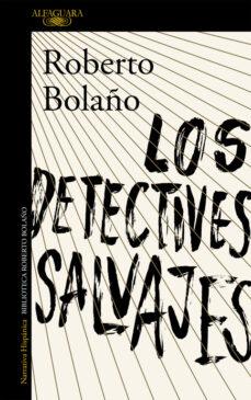 los detectives salvajes-roberto bolaño-9788420423937