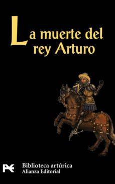 la muerte del rey arturo-9788420636337