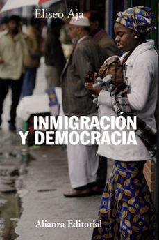 inmigracion y democracia-eliseo aja-9788420673837