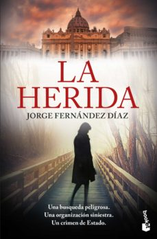 Descargar ebooks pdf LA HERIDA 9788423355037  in Spanish de JORGE FERNANDEZ DIAZ