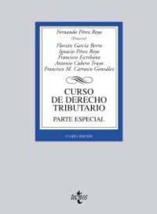 Titantitan.mx Curso De Derecho Tributario: Parte Especial (4ª Ed.) Image