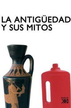 la antigüedad y sus mitos: narrativas historicas irreverentes-maria cruz cardete-9788432313837