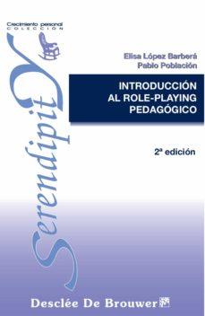 introducción al role-playing pedagógico (ebook)-elisa lopez barbera-pablo poblacion knappe-9788433035837