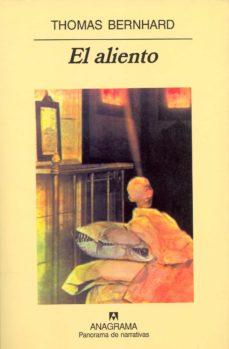 el aliento. una decision-thomas bernhard-9788433930637