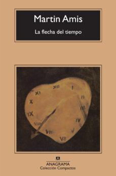 Descarga de archivos de libros electrónicos LA FLECHA DEL TIEMPO en español iBook RTF de MARTIN AMIS