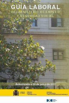 guía laboral del ministerio de empleo y seguridad social 2017-9788434024137