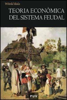 Descargar TEORIA ECONOMICA DEL SISTEMA FEUDAL gratis pdf - leer online