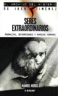 Followusmedia.es Seres Extraordinarios: Anomalias, Deformidades Y Rarezas Humanas Image