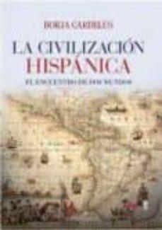 Encuentroelemadrid.es La Civilización Hispanica: El Encuentro De Dos Mundos Image