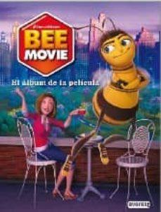 Viamistica.es Bee Movie: El Album De La Pelicula Image