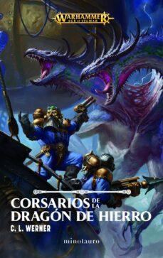 Descargar ebook móvil gratis descargar mobile9 CORSARIOS DE LA DRAGÓN DE HIERRO 9788445005637 de C.L. WERNER  (Spanish Edition)