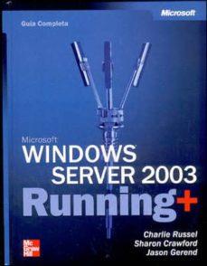 Colorroad.es Microsoft Windows Server 2003 Running: Guia Completa Image
