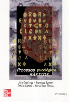 procesos psicologicos basicos (2ª ed.)-julio santiago de torres-9788448146337