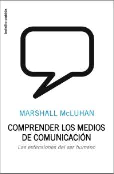 Bressoamisuradi.it Comprender Los Medios De Comunicacion: Las Extensiones De Ser Hum Ano Image