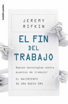 Chapultepecuno.mx El Fin Del Trabajo: Nuevas Tecnologias Contra Puestos De Trabajo. El Nacimiento De Una Nueva Era Image