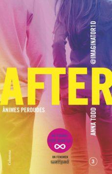 after. ànimes perdudes (sèrie after 3) (edició en català) (ebook)-anna todd-9788466419437