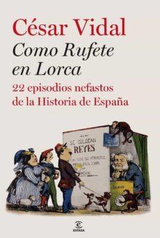 Eldeportedealbacete.es (Pe) Como Rufete En Lorca: 20 Episodios Nefastos De La Historia De España Image